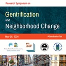 Research Symposium on Gentrification and Neighborhood Change