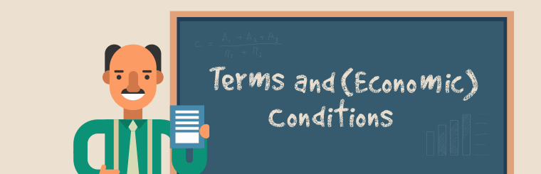 Terms and Economic Conditions