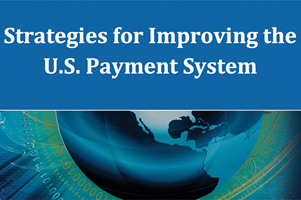 graphic for Strategies for Improving the U.S. Payment System