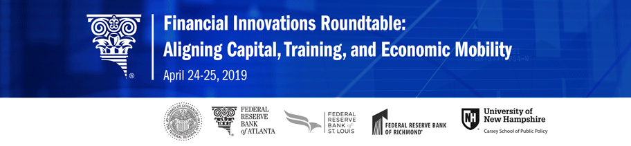 Banner image for the Financial Innovations Roundtable: Aligning Capital, Training, and Economic Mobility