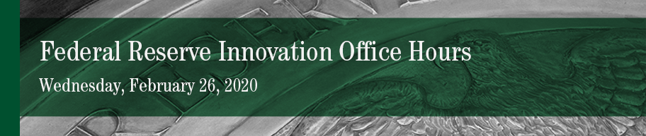 Banner image for Federal Reserve Innovation Office Hours