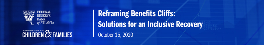 Reframing Benefits Cliffs: Solutions for an Inclusive Recovery - October 15, 2020