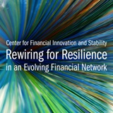 25th Annual Financial Markets Conference - Rewiring for Resilience in an Evolving Financial Network - May 17–19, 2020
