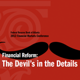 17th Annual Financial Markets Conference: The Devil's in the Details - April 9–11, 2012
