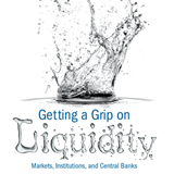 21st Annual Financial Markets Conference—Getting a Grip on Liquidity: Markets, Institutions, and Central Banks - May 1–3, 2016