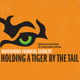 Financial Markets Conference - Maintaining Financial Stability: Holding a Tiger by the Tail - April 8–10, 2013