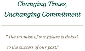 Changing Times, Unchanging Commitment