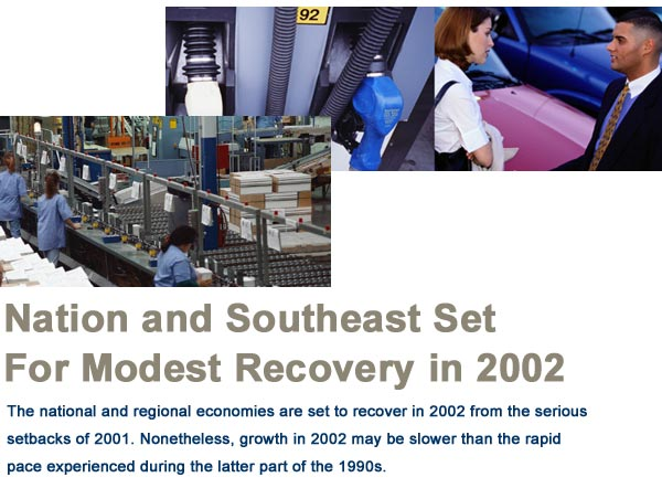 Nation and Southeast Set For Modest Recovery in 2002