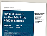 cover image for Why Cash Transfers Are Good Policy in the COVID-19 Pandemic