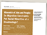 cover image for Mismatch of Jobs and People: Do Migration Constraints Put Racial Minorities at a Disadvantage?