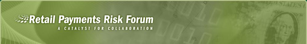 Retail Payments Risk Forum